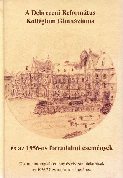 A Debreceni Református Kollégium Gimnáziuma