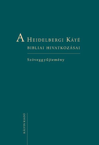 A Heidelbergi Káté bibliai hivatkozásai