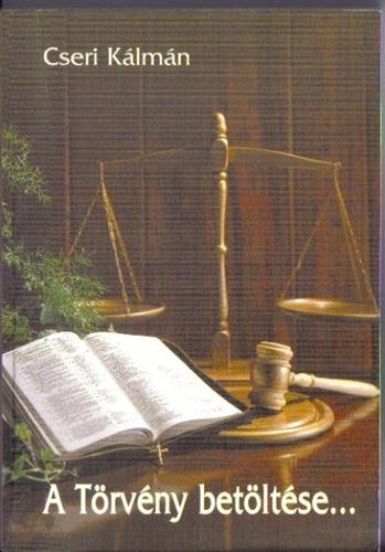 A Törvény betöltése