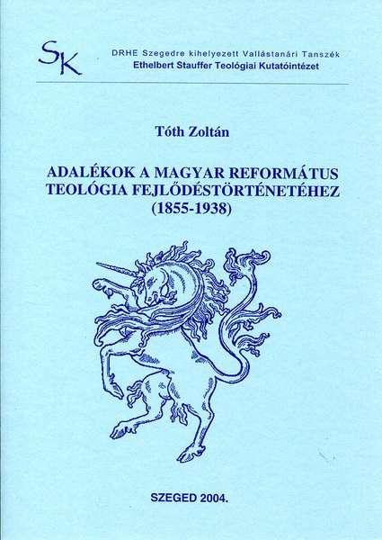 Adalékok a magyar református teológia