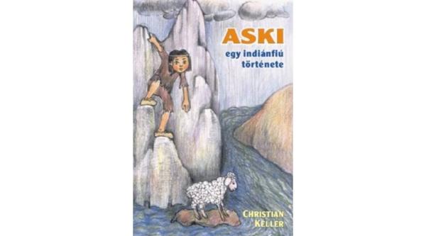 Aski - egy indiánfiú története