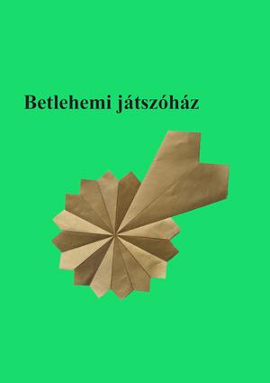 Betlehemi játszóház (tanári)