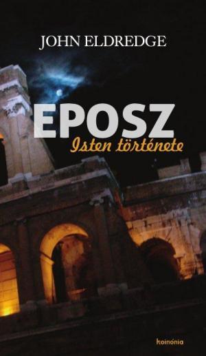 Eposz - Isten története