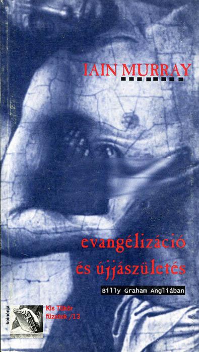 Evangélizáció és újjászületés