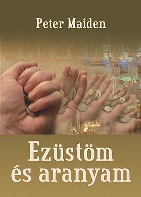 Ezüstöm és aranyam (könyv)