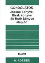 Gondolatok - Józsué könyve, Bírák könyve és Ruth könyve alapján