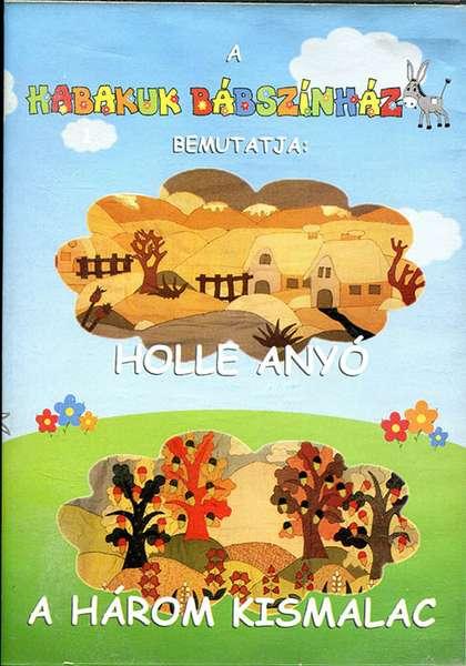 Holle anyó - A három kismalac (DVD)