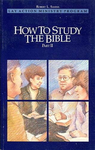 How to study the Bible II.