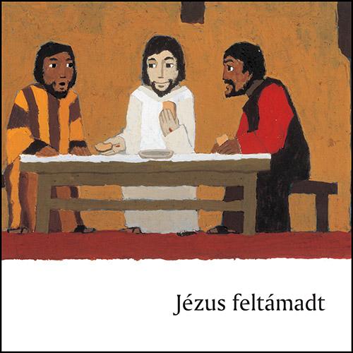 Jézus feltámadt