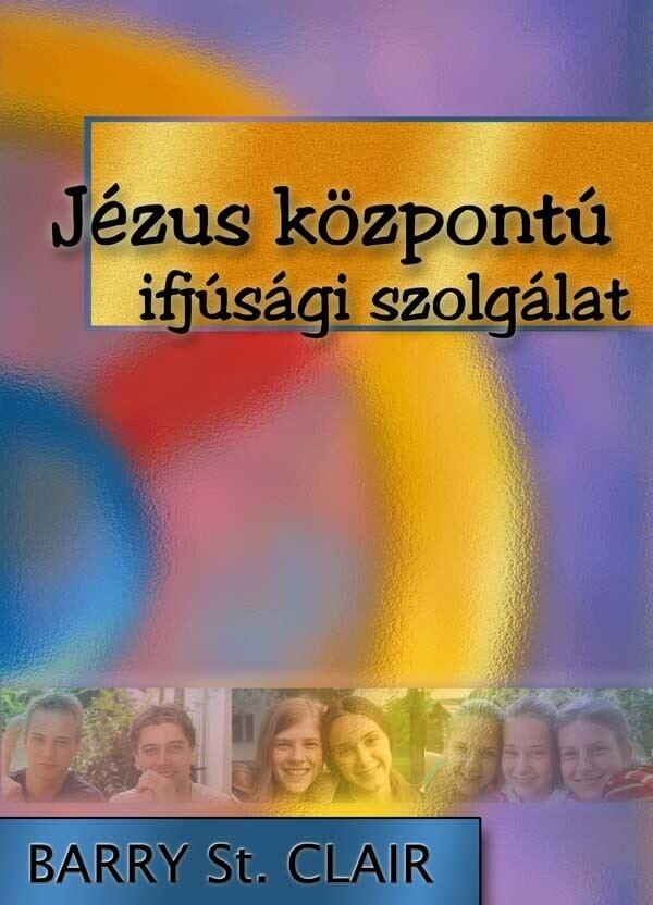 Jézus központú ifjúsági szolgálat