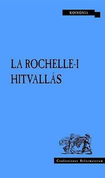 La Rochelle-i Hitvallás