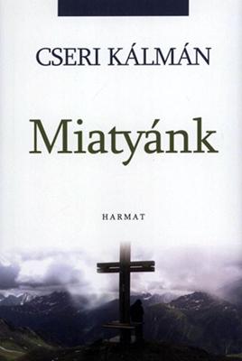Miatyánk (Cseri Kálmán)