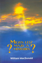 Milyen lesz majd a mennyben?