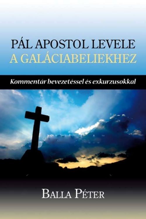 Pál apostol levele a galáciabeliekhez