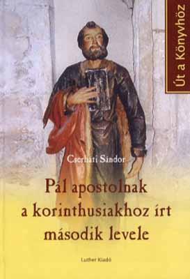 Pál apostolnak a korinthusiakhoz írt 2. levele