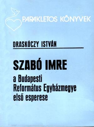 Szabó Imre a Bp-i Ref. Em. esperese