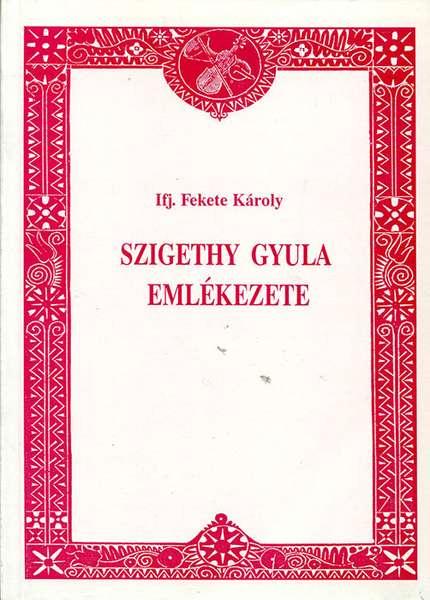 Szigethy Gyula emlékezete