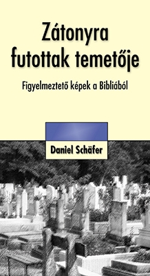 Zátonyra futottak temetője