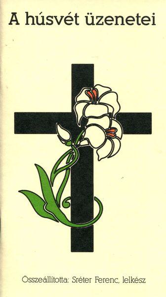 A húsvét üzenetei