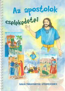 Az apostolok cselekedetei (kisiskolás)