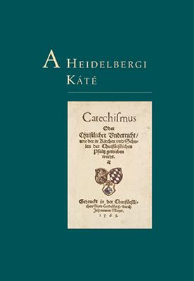 A Heidelbergi Káté (rev. kemény)