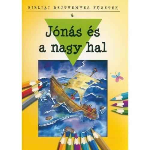 Jónás és a nagy hal - Bibliai rejtvényes füzetek 4.