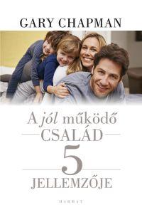 A jól működő család 5 jellemzője