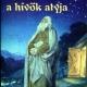 Ábrahám, a hívők atyja