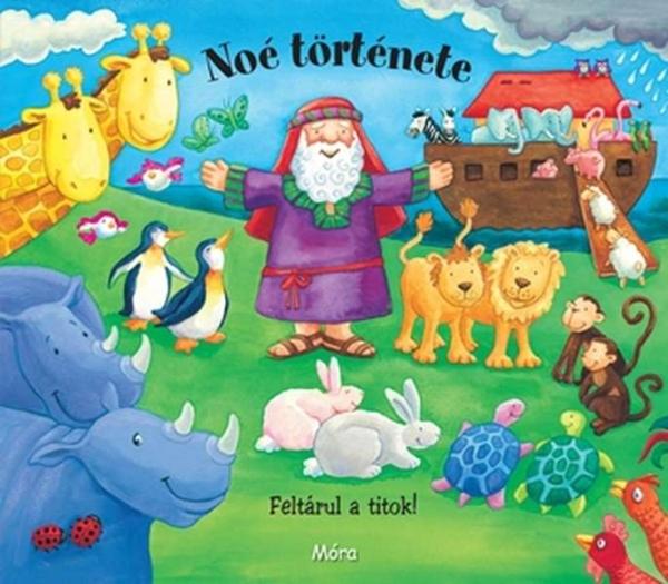 Noé története - Feltárul a titok!
