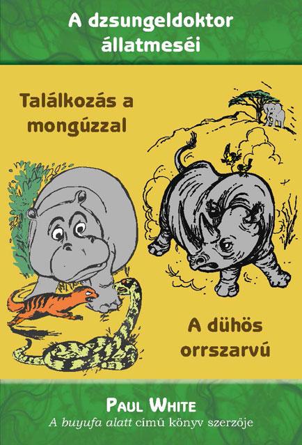Találkozás a mongúzzal - A dühös orrszarvú