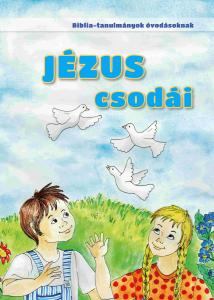 Jézus csodái (ovis)