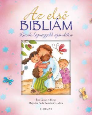 Az első Bibliám - Kicsik legnagyobb ajándéka (rózsaszín - lányos)