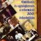 Emlékezés és egységkeresés a reformáció 500. évfordulóján