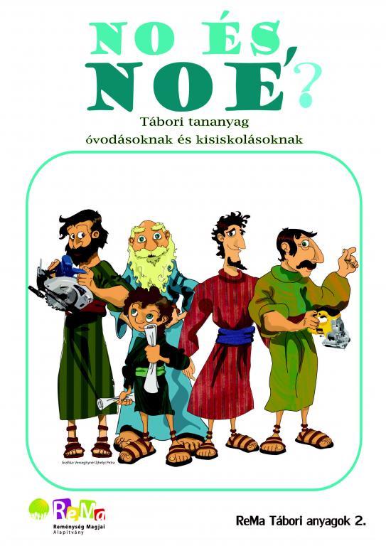 No és Noé? - tábori anyag