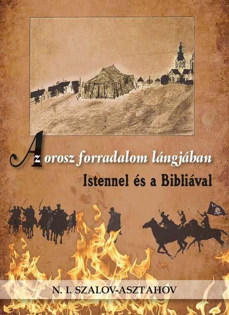 Az orosz forradalom lángjában Istennel és a Bibliával