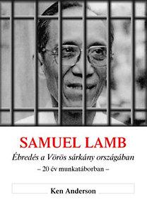 Samuel Lamb - Ébredés a Vörös sárkány országában
