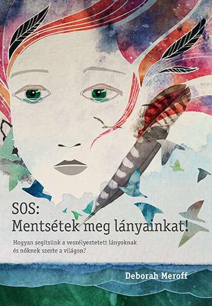 SOS: Mentsétek meg lányainkat! (EPUB)
