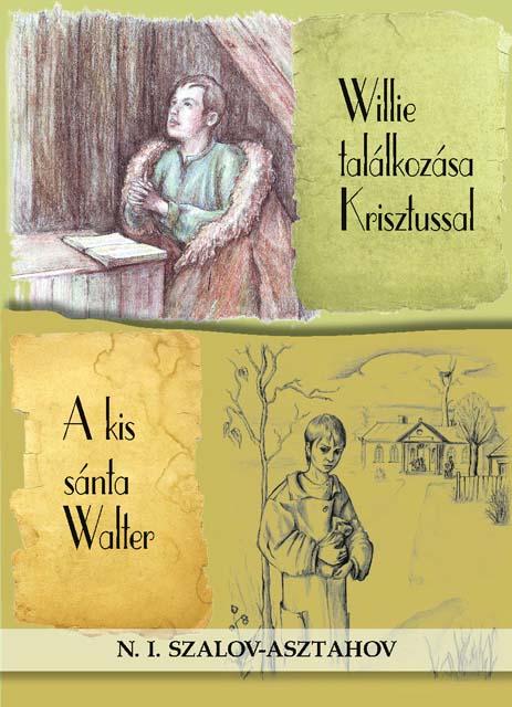 Willie találkozása Krisztussal - A kis sánta Walter