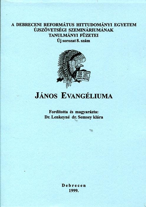 János evangéliuma 13-21.rész
