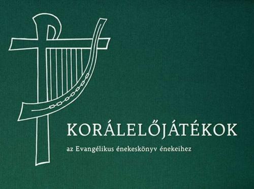Korálelőjáték az Evangélikus énekeskönyv énekeihez