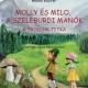 Molly és Milo, a szeleburdi manók
