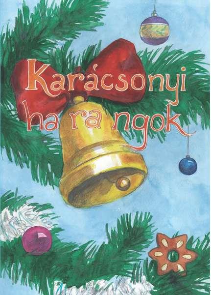 Karácsonyi harangok CD melléklettel
