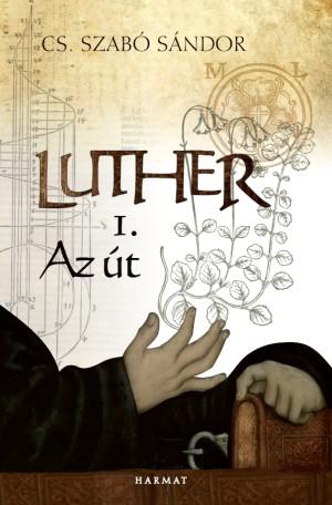 Luther I. - Az út
