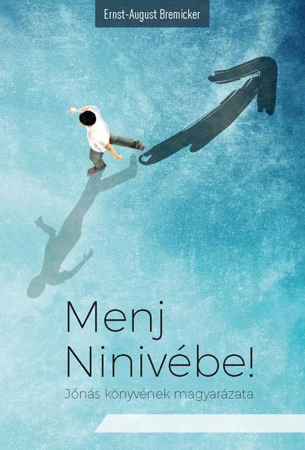 Menj Ninivébe!