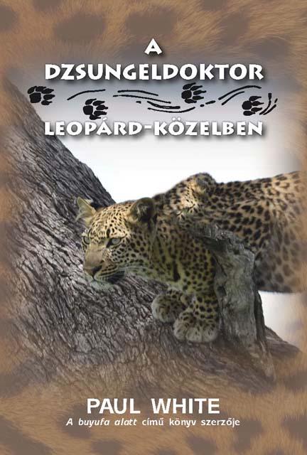 A dzsungeldoktor leopárd-közelben