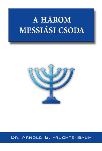 A három messiási csoda