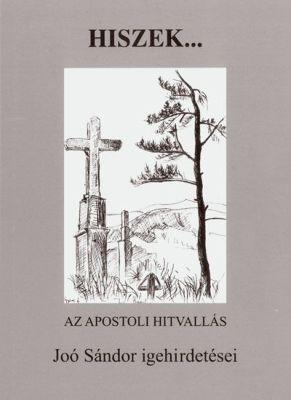 Hiszek... – Az apostoli hitvallás