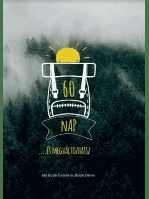 60 nap ...és megváltozhatsz