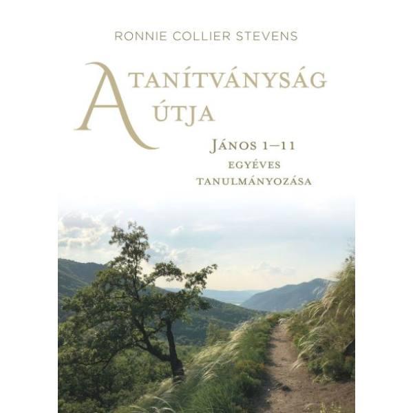 Ronnie Collier Stevens - A tanítványság útja