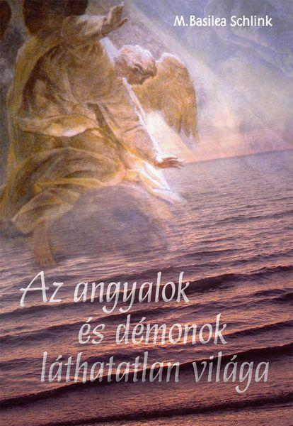 Az angyalok és démonok láthatatlan világa